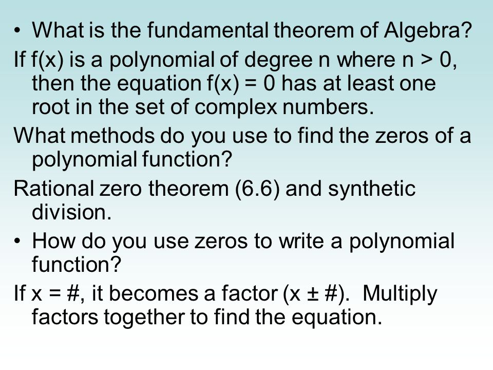 What is the fundamental theorem of Algebra