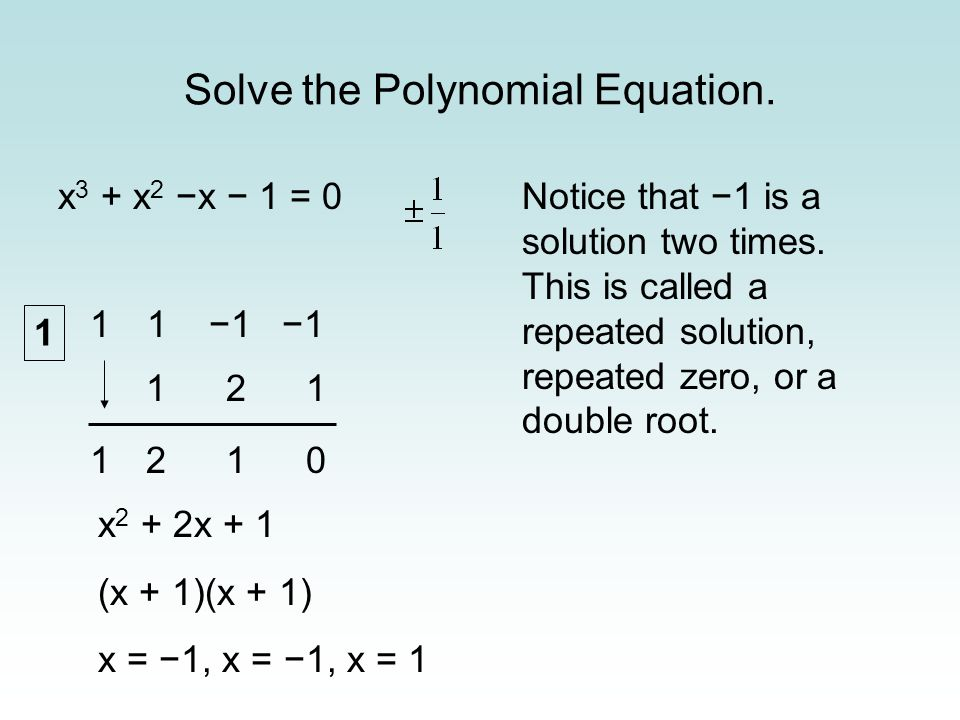 Solve the Polynomial Equation.
