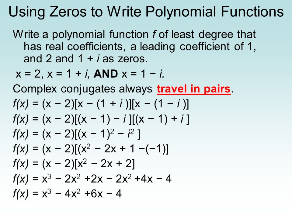 Using Zeros to Write Polynomial Functions