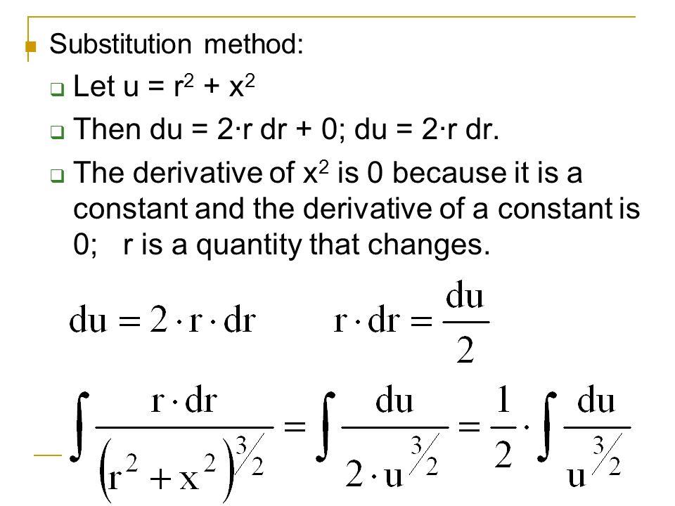 Then du = 2·r dr + 0; du = 2·r dr.
