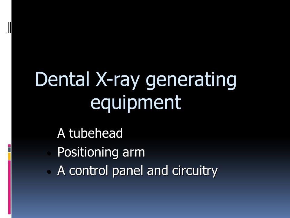 Dental X-ray generating equipment