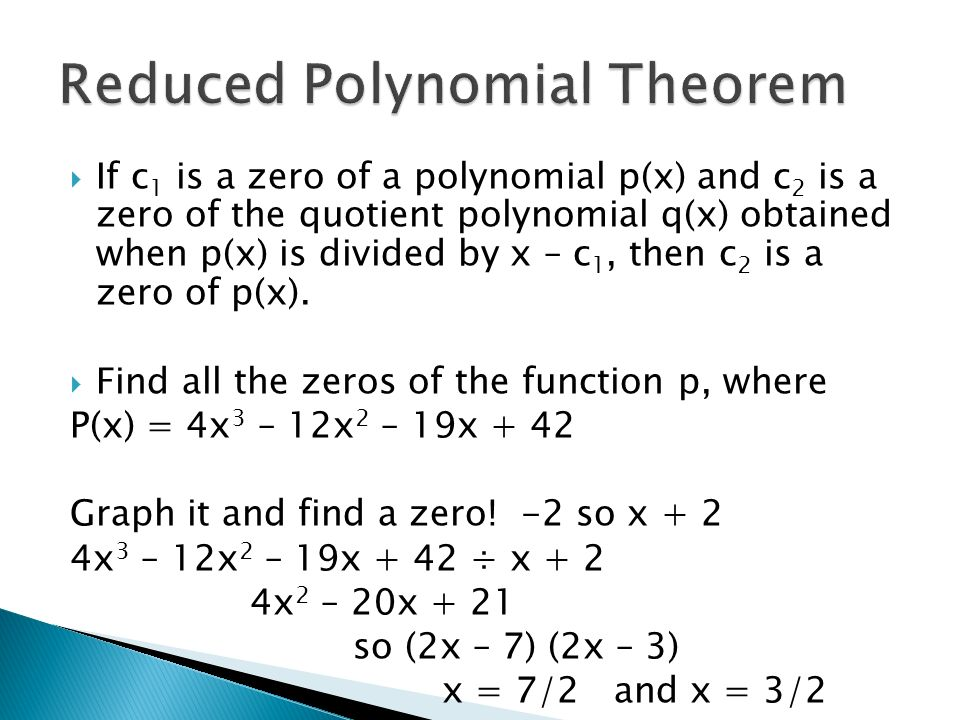 Reduced Polynomial Theorem