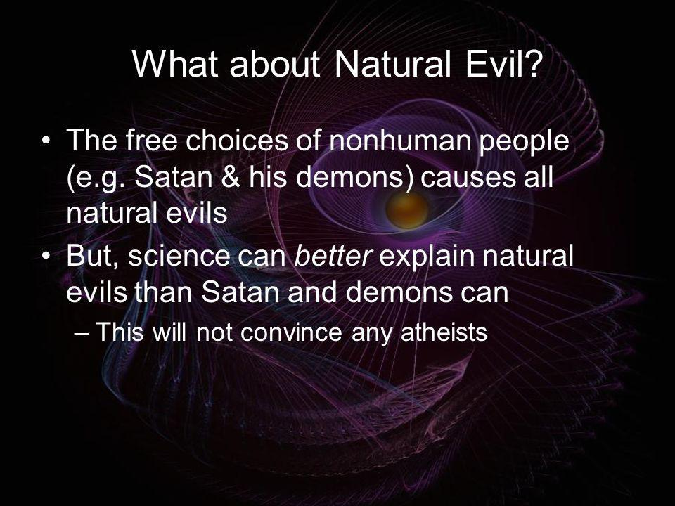 What about Natural Evil