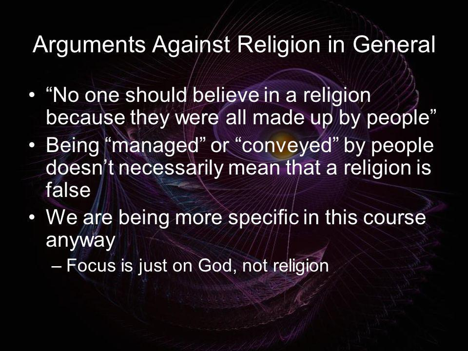 Arguments Against Religion in General
