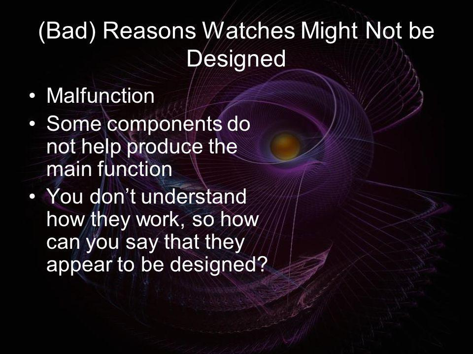(Bad) Reasons Watches Might Not be Designed