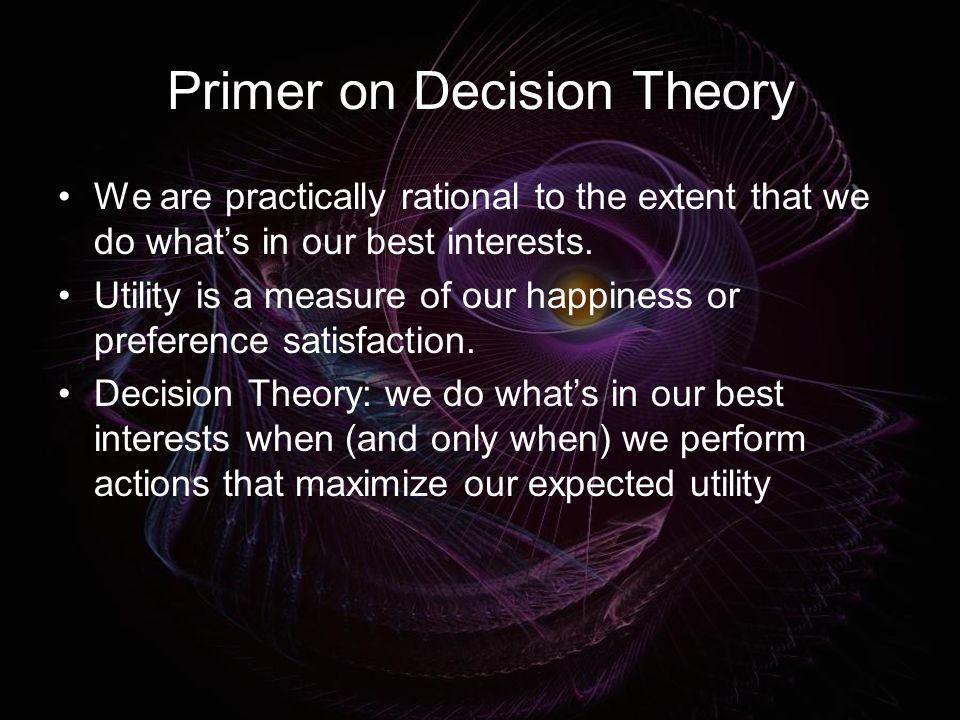 Primer on Decision Theory