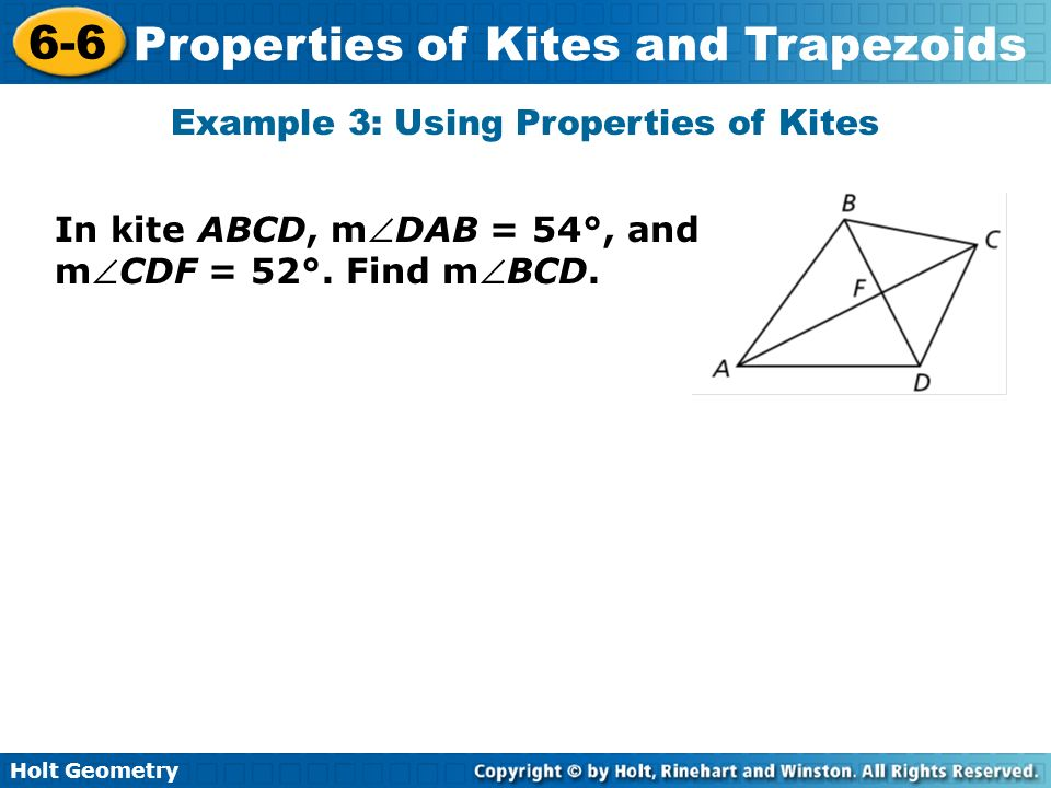 Example 3: Using Properties of Kites