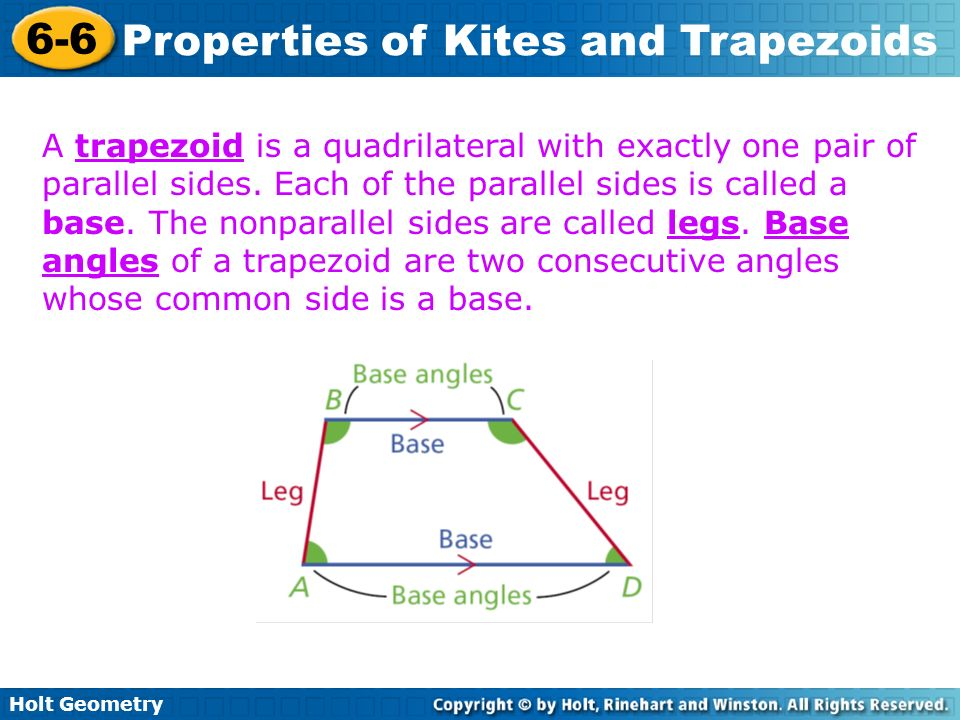 A trapezoid is a quadrilateral with exactly one pair of parallel sides