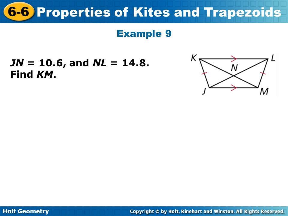 Example 9 JN = 10.6, and NL = 14.8. Find KM.