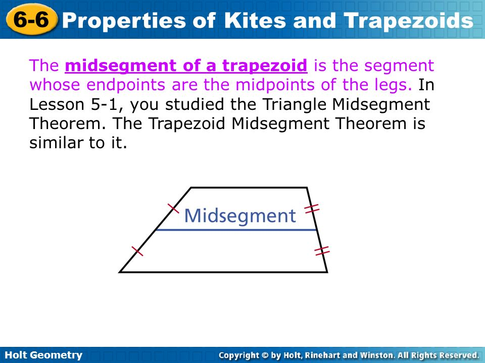 The midsegment of a trapezoid is the segment whose endpoints are the midpoints of the legs.