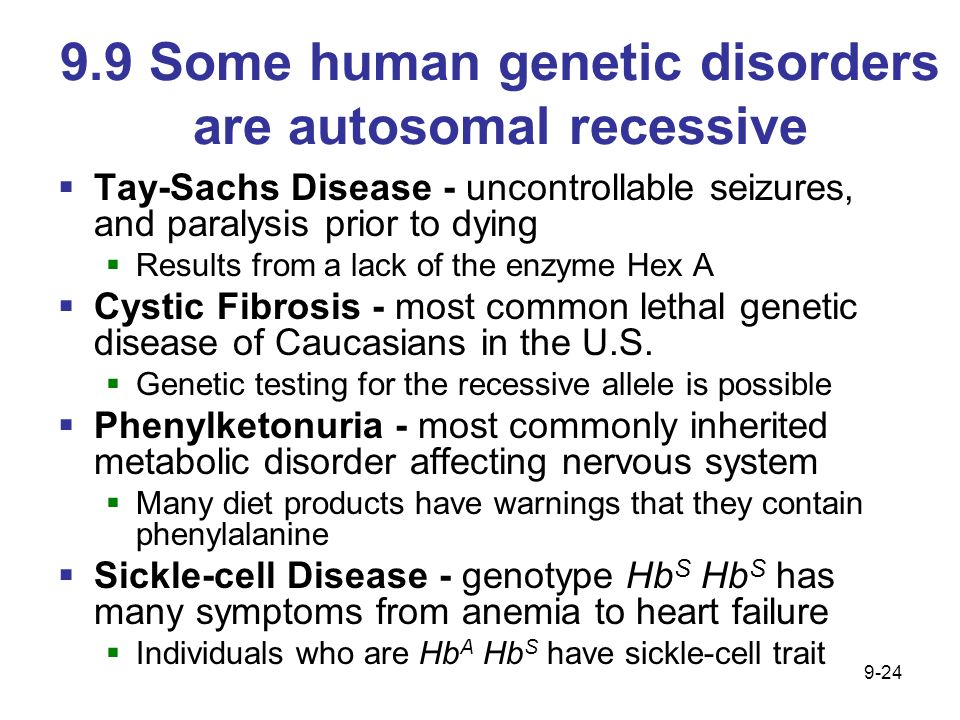 9.9 Some human genetic disorders are autosomal recessive