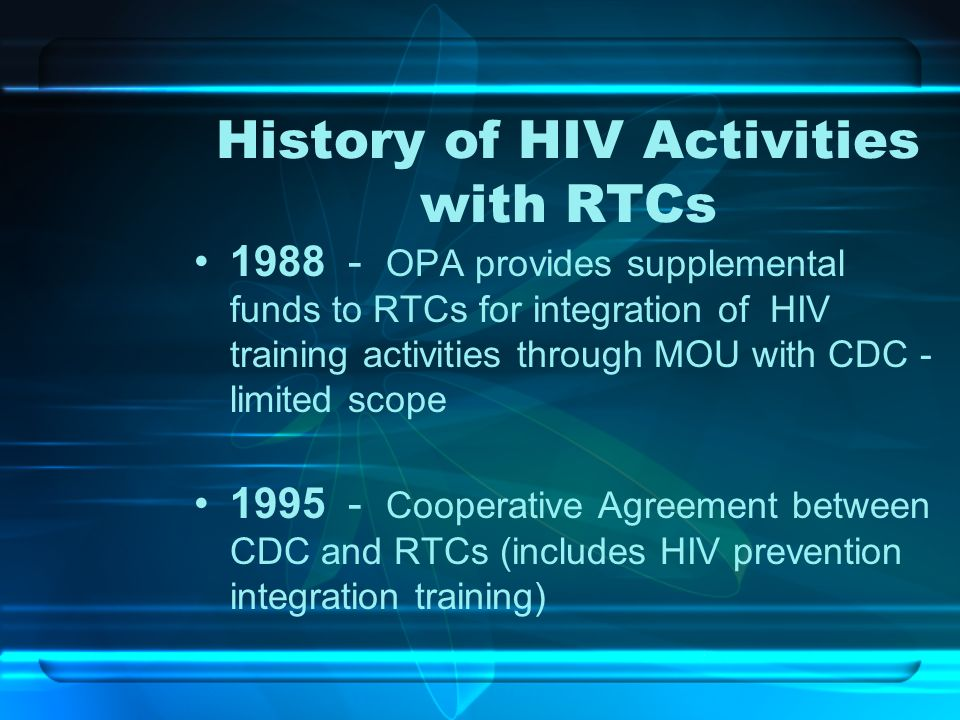History of HIV Activities with RTCs
