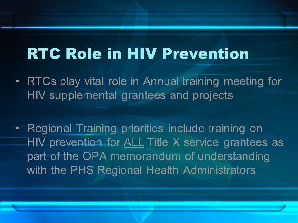 RTC Role in HIV Prevention