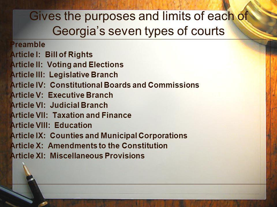 Gives the purposes and limits of each of Georgia's seven types of courts