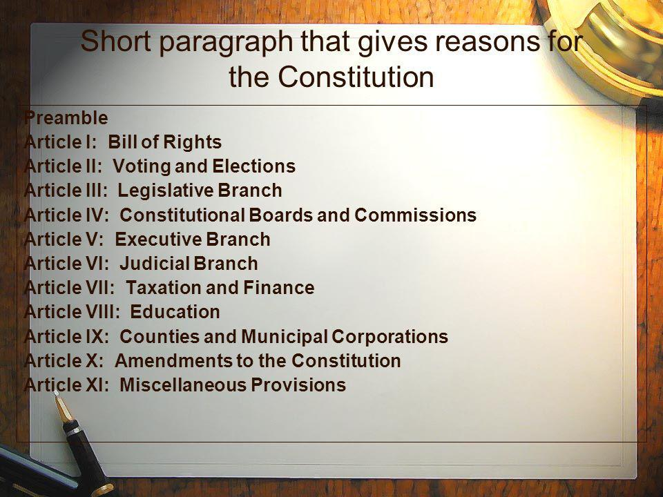 Short paragraph that gives reasons for the Constitution