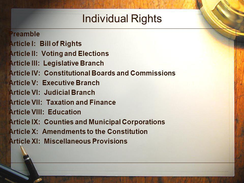 Individual Rights Preamble Article I: Bill of Rights