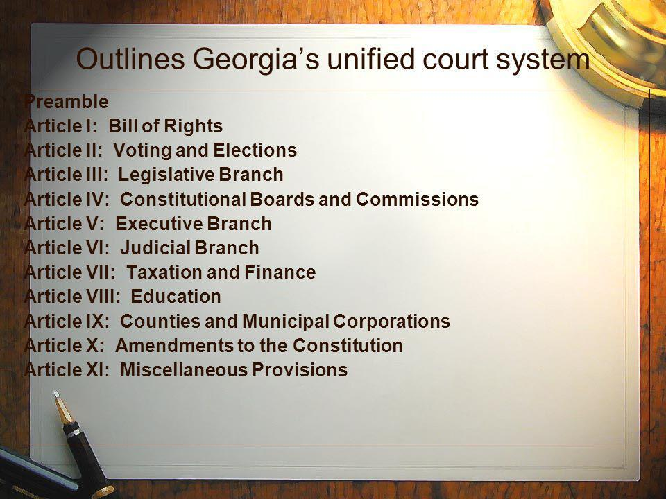 Outlines Georgia's unified court system
