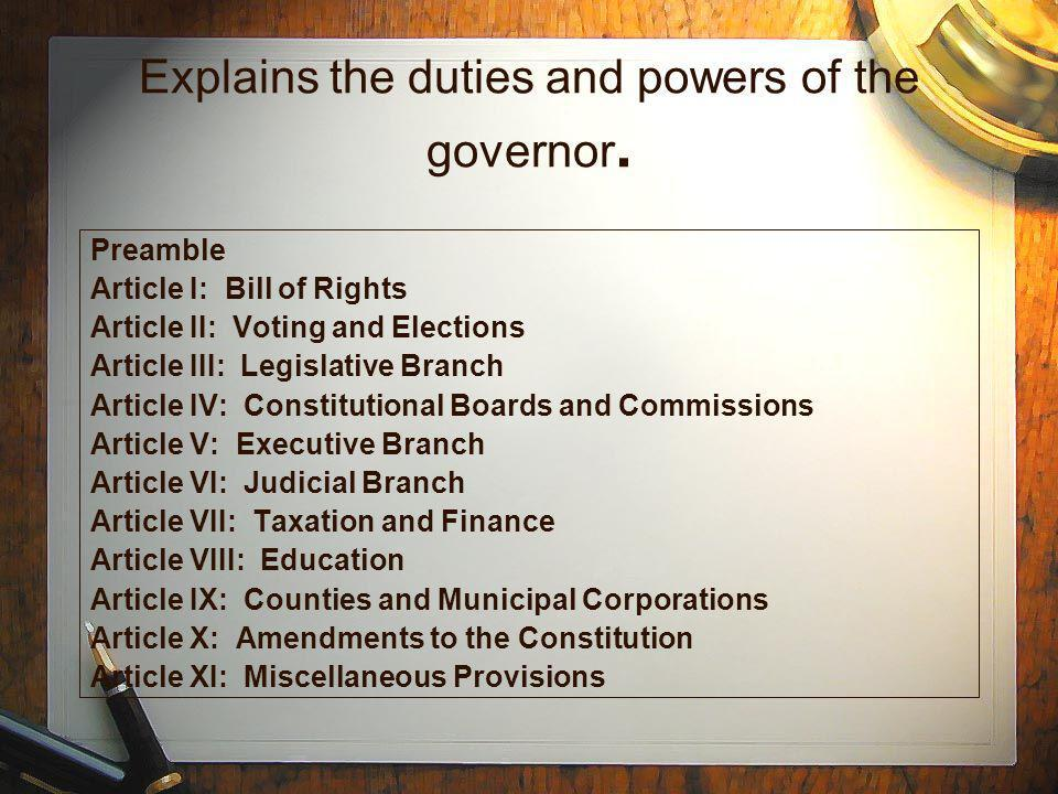 Explains the duties and powers of the governor.
