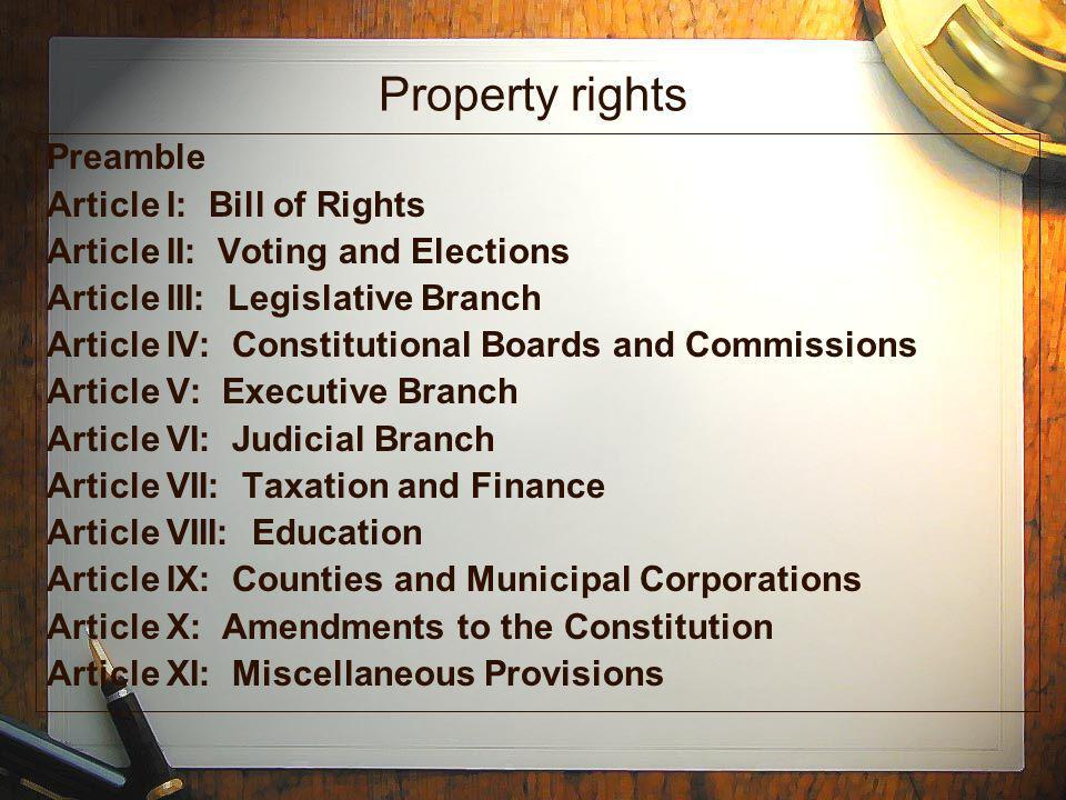 Property rights Preamble Article I: Bill of Rights