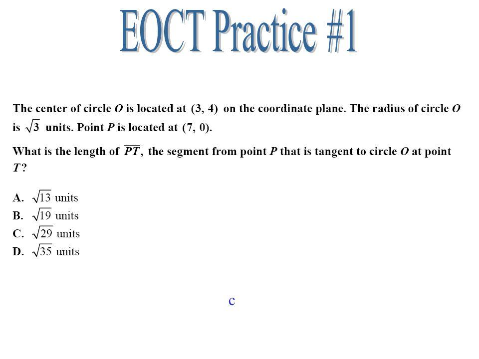 EOCT Practice #1 c