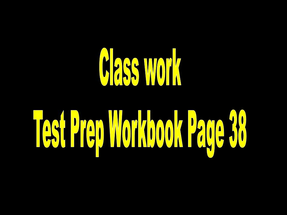 Test Prep Workbook Page 38