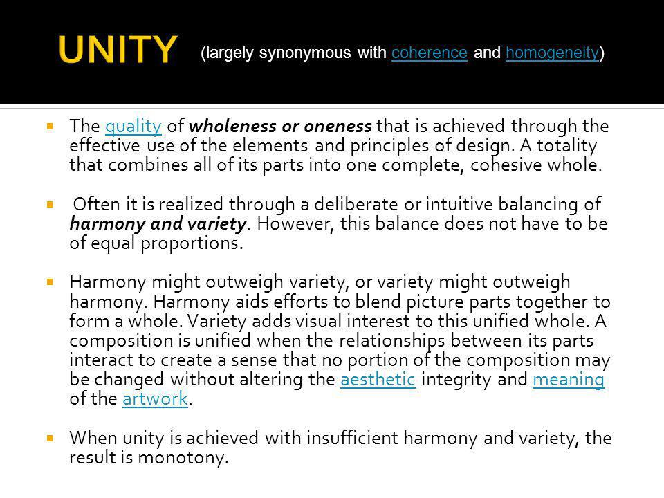 UNITY (largely synonymous with coherence and homogeneity)