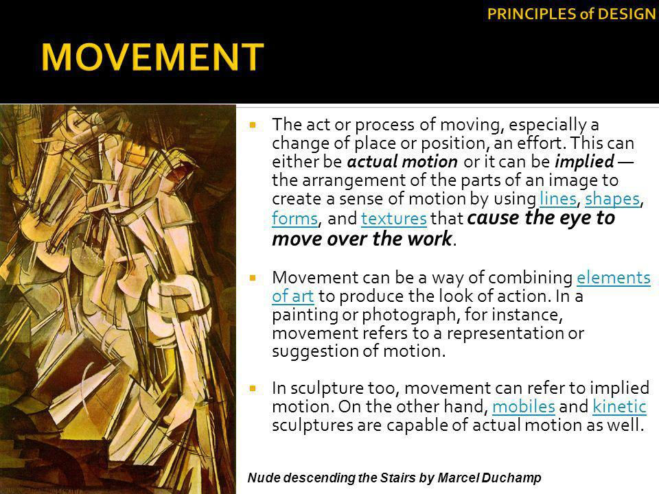 PRINCIPLES of DESIGN MOVEMENT.