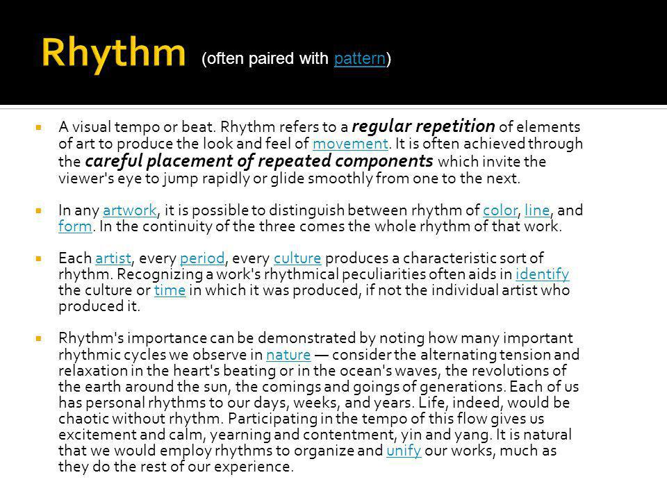 Rhythm (often paired with pattern)