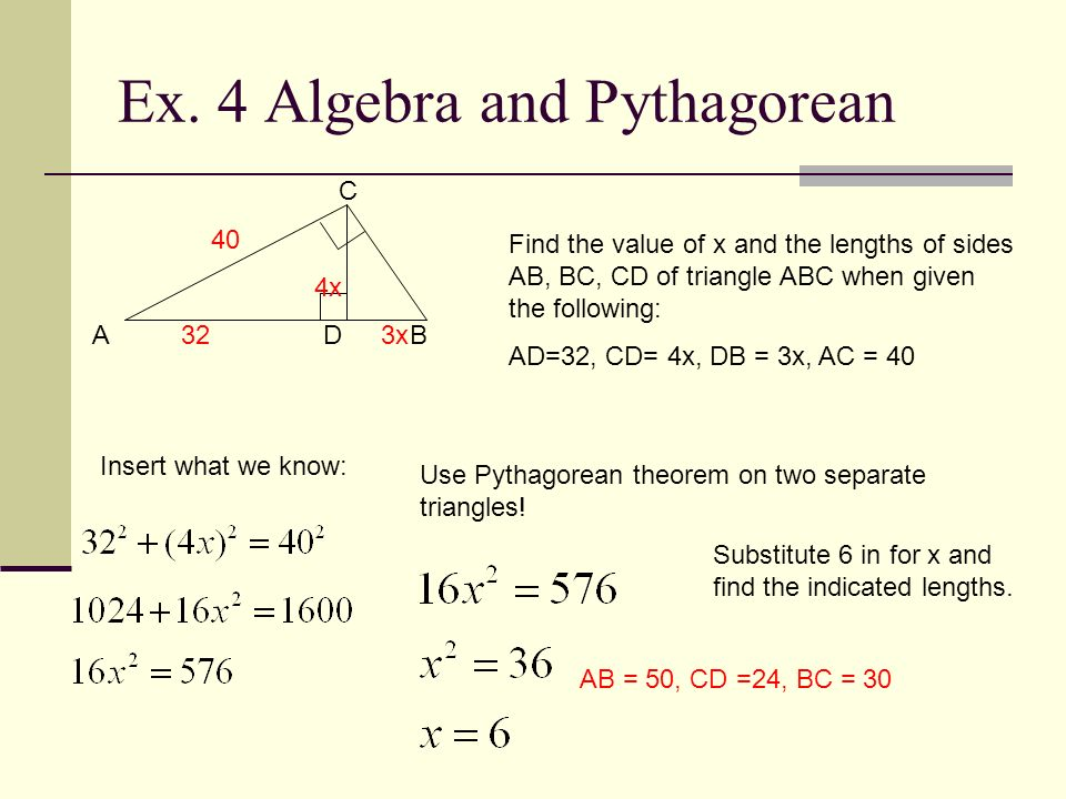 Ex. 4 Algebra and Pythagorean