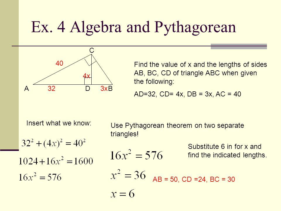 Ex. 4 Algebra and Pythagorean