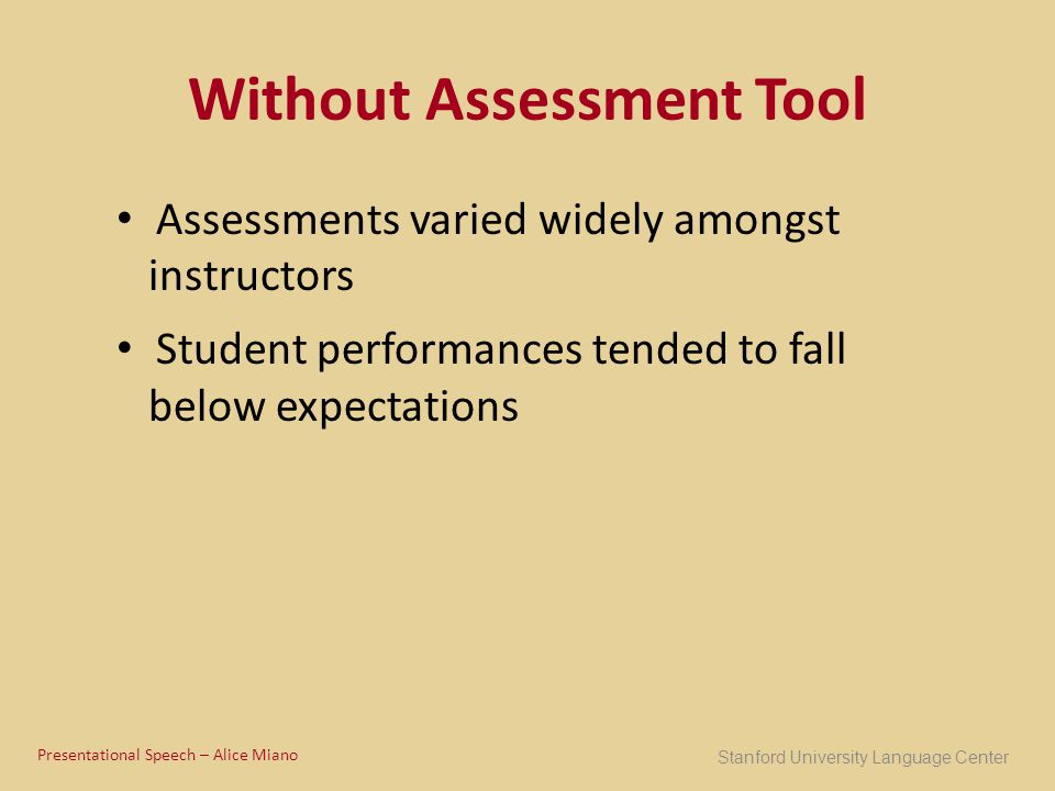 Without Assessment Tool