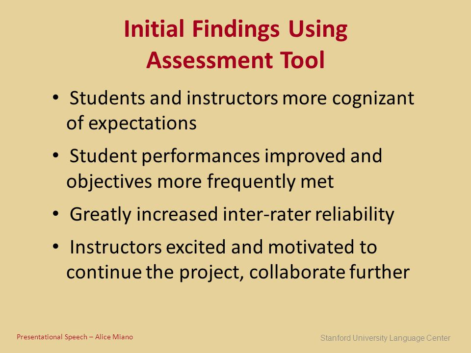 Initial Findings Using Assessment Tool