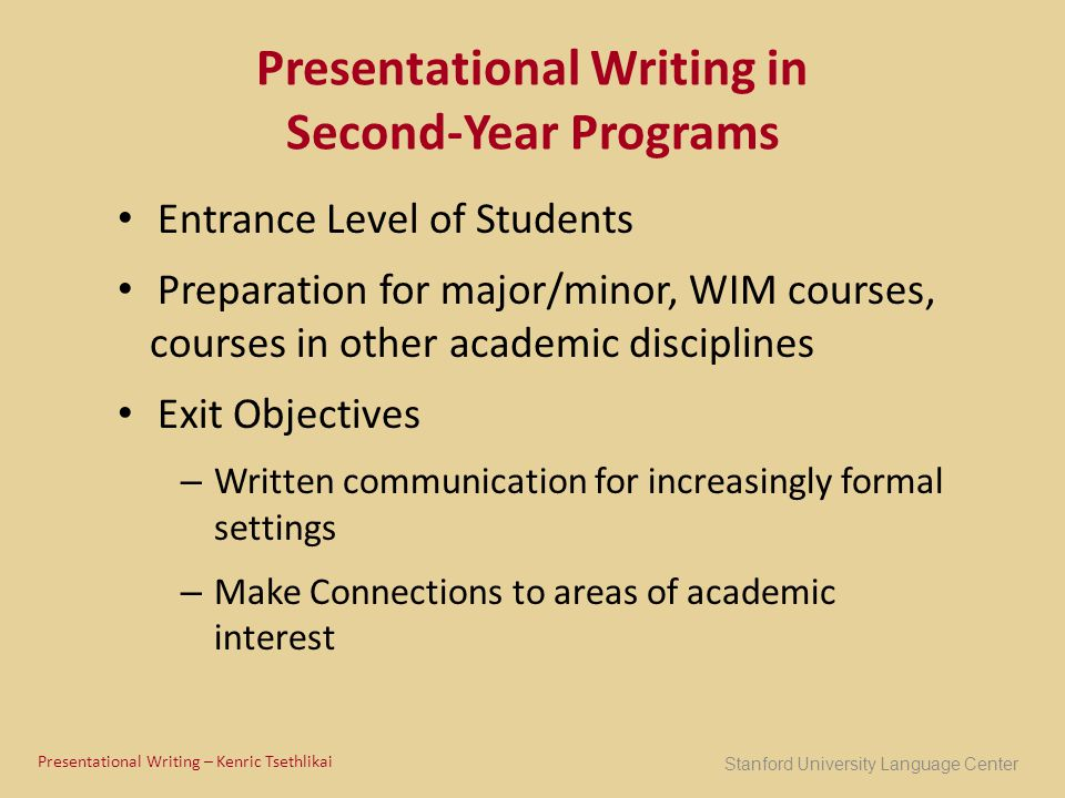 Presentational Writing in Second-Year Programs