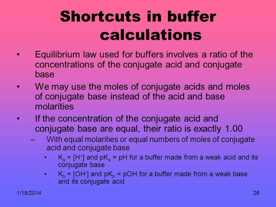 Shortcuts in buffer calculations