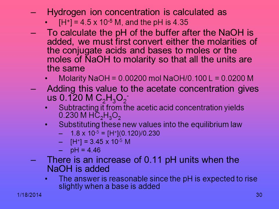 Hydrogen ion concentration is calculated as
