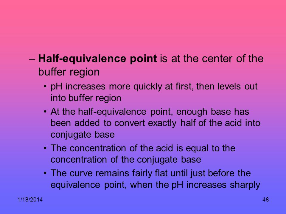 Half-equivalence point is at the center of the buffer region