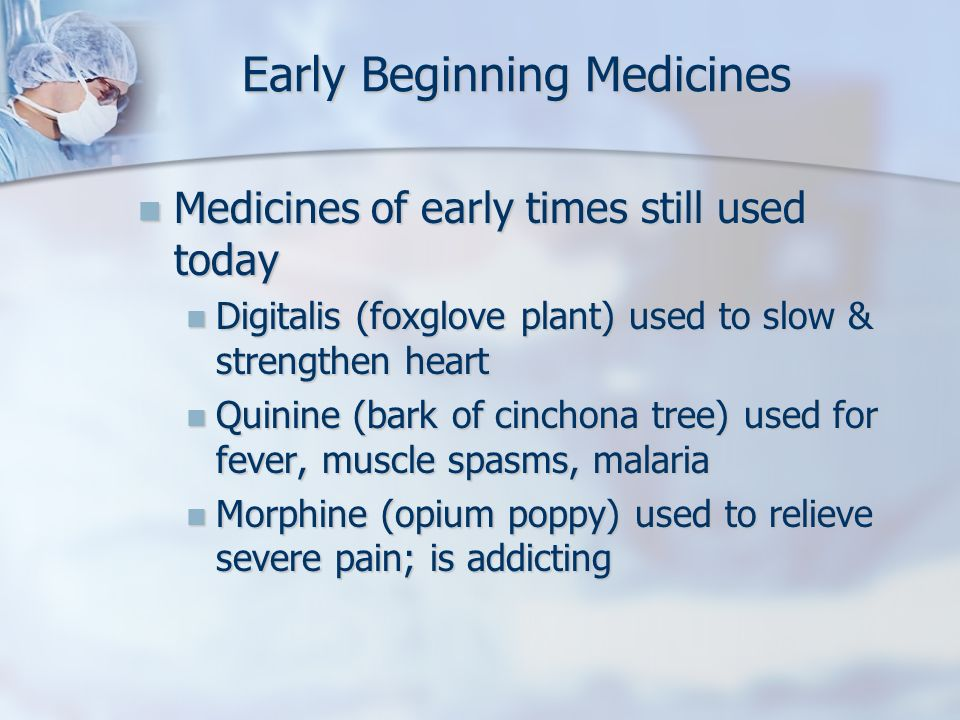 Early Beginning Medicines
