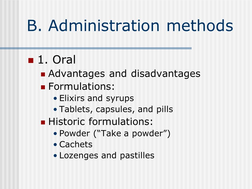 B. Administration methods