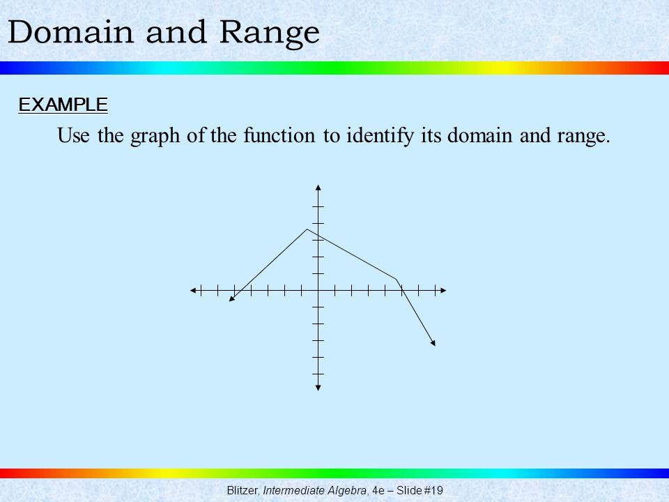 Blitzer, Intermediate Algebra, 4e – Slide #19
