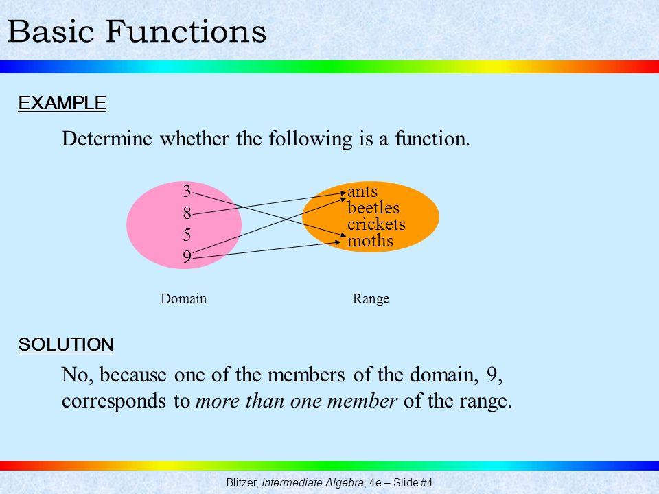 Blitzer, Intermediate Algebra, 4e – Slide #4