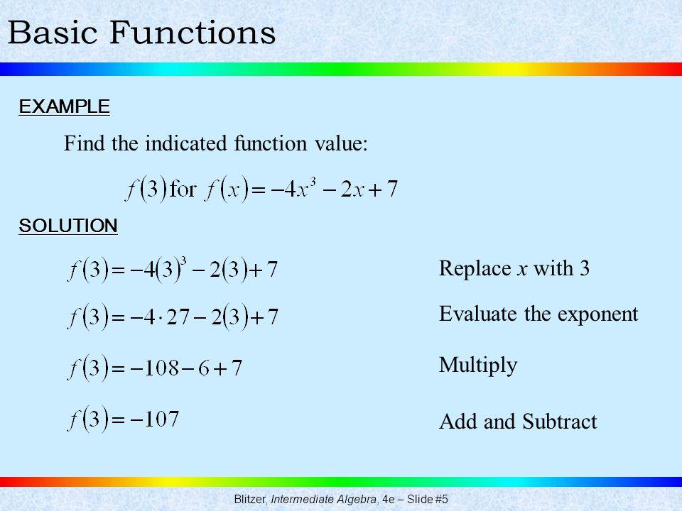 Blitzer, Intermediate Algebra, 4e – Slide #5