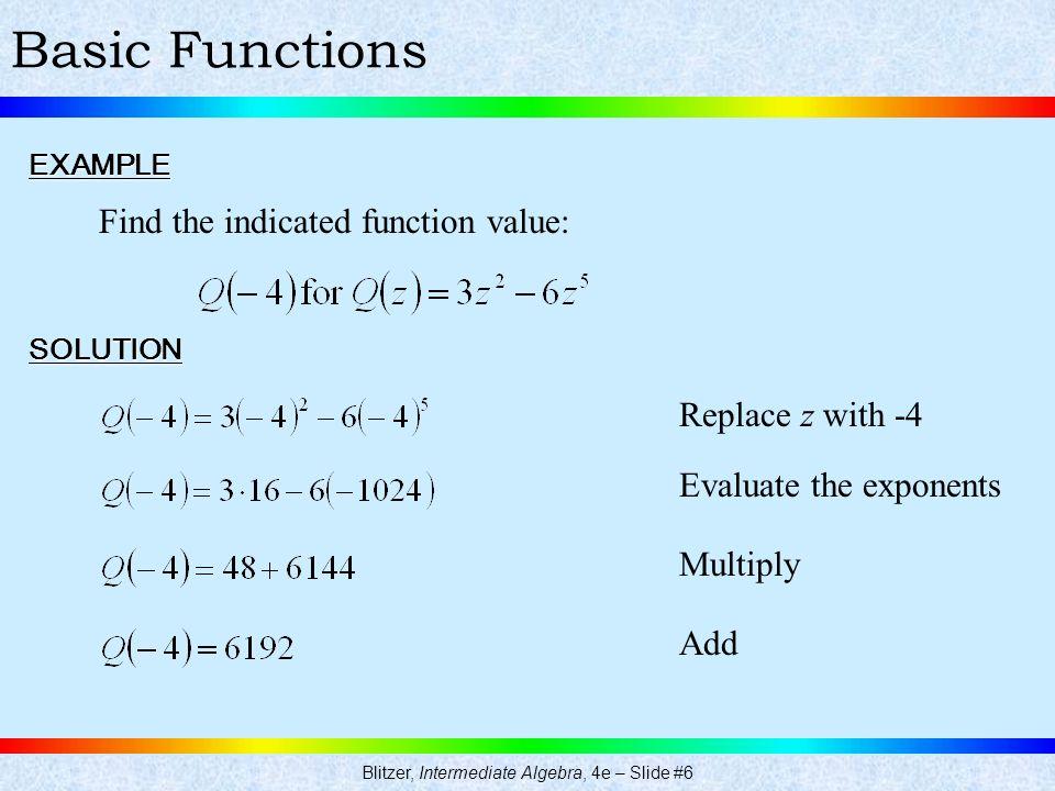 Blitzer, Intermediate Algebra, 4e – Slide #6