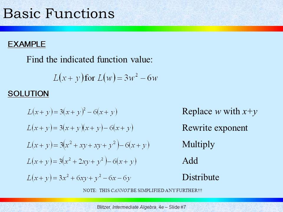 Blitzer, Intermediate Algebra, 4e – Slide #7
