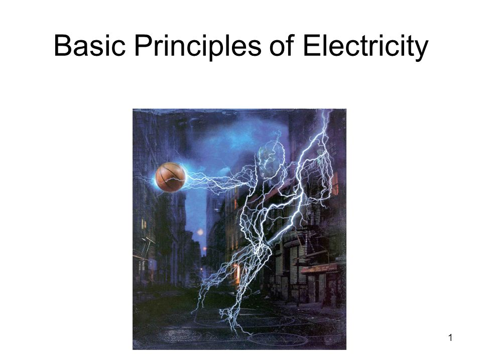 Basic Principles of Electricity