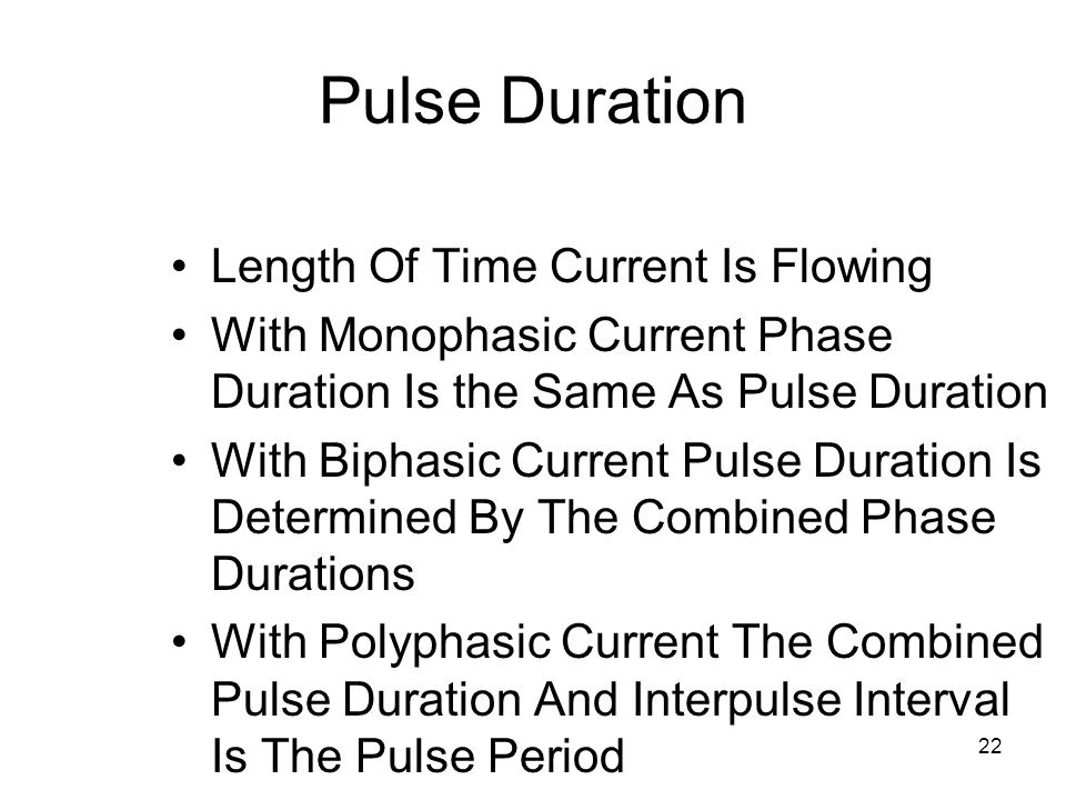 Pulse Duration Length Of Time Current Is Flowing