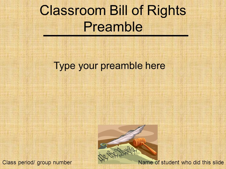 Classroom Bill of Rights Preamble