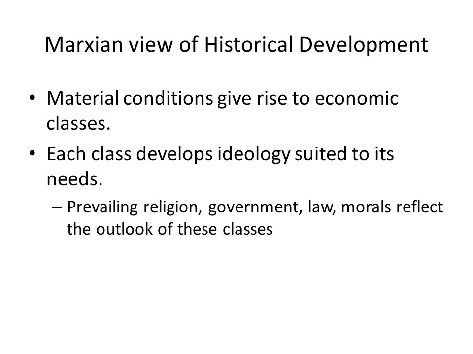 Marxian view of Historical Development