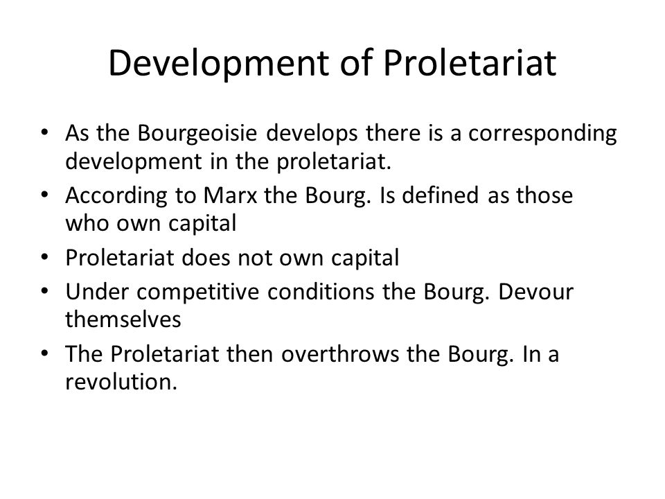 Development of Proletariat