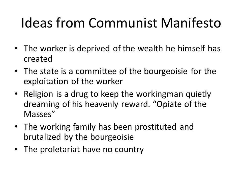 Ideas from Communist Manifesto