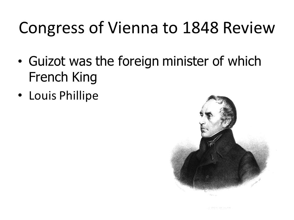 Congress of Vienna to 1848 Review